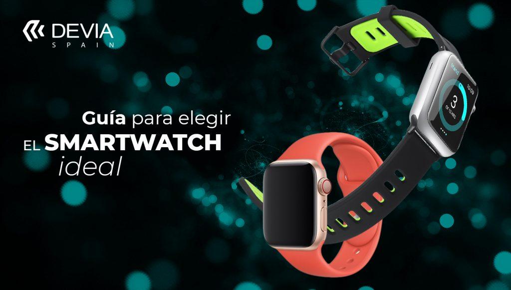 Guía para elegir tu smartwatch ideal